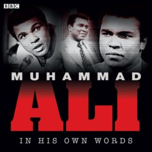 In His Own Words - Muhammad Ali