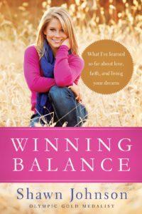 Winning Balanca - Shawn Johnson